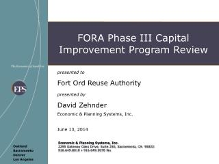 presented to  Fort Ord Reuse Authority presented by David Zehnder