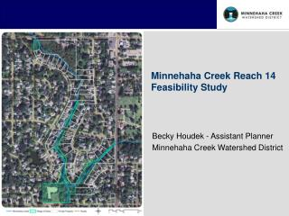 Becky Houdek - Assistant Planner Minnehaha Creek Watershed District