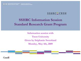 SSHRC Information Session  Standard Research Grant Program