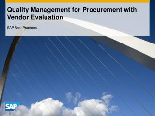 Quality Management for Procurement with  Vendor Evaluation