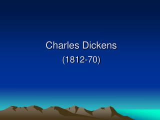 Charles Dickens  1812-70