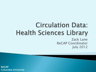 Circulation Data:  Health Sciences Library