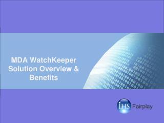 MDA WatchKeeper Solution Overview & Benefits
