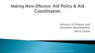 Making More Effective:  Aid Policy & Aid Coordination