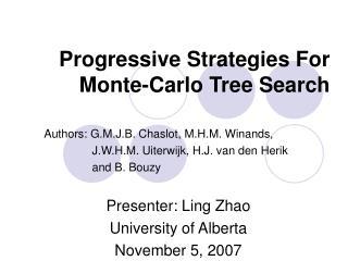 Progressive Strategies For Monte-Carlo Tree Search