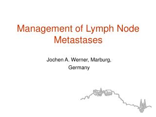 Management of Lymph Node Metastases
