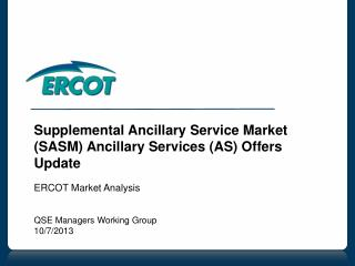 Supplemental Ancillary Service Market (SASM) Ancillary Services (AS) Offers Update