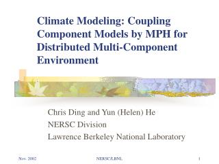Climate Modeling: Coupling Component Models by MPH for Distributed Multi-Component Environment