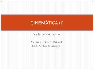 CINEMÁTICA (I)