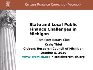 State and Local Public Finance Challenges in Michigan