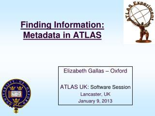 Finding Information: Metadata in ATLAS