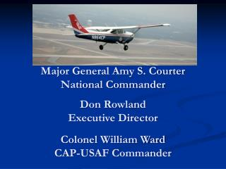 Major General Amy S. Courter National Commander
