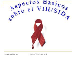 Aspectos Basicos sobre el VIH/SIDA