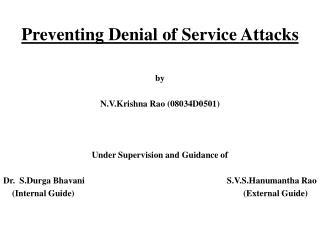 Preventing Denial of Service Attacks