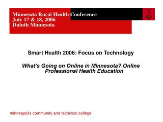 Minnesota Rural Health Conference July 17 & 18, 2006 Duluth Minnesota