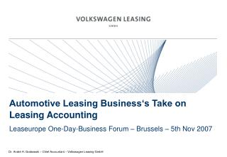Automotive Leasing Business�s Take on Leasing Accounting
