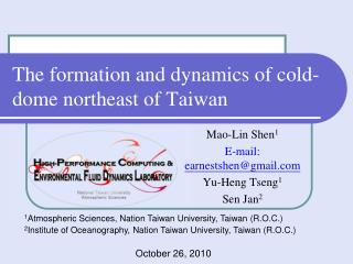 The formation and dynamics of cold-dome northeast of Taiwan