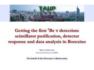 Marco Pallavicini Università di Genova & INFN On behalf of the Borexino Collaboration