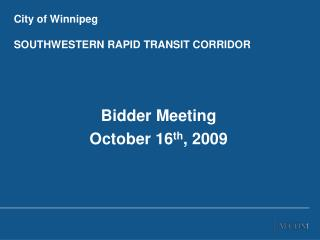 City of Winnipeg SOUTHWESTERN RAPID TRANSIT CORRIDOR