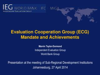 Evaluation Cooperation Group (ECG) Mandate and Achievements