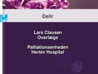 Lars Clausen Overlæge Palliationsenheden Herlev Hospital