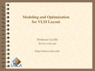Modeling and Optimization  for VLSI Layout
