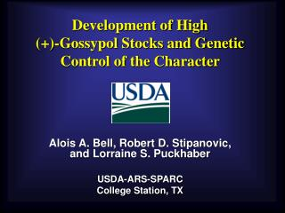 Development of High  (+)-Gossypol Stocks and Genetic Control of the Character