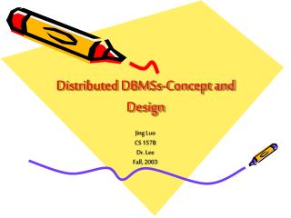Distributed DBMSs-Concept and Design