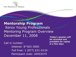 Mentorship Program  Xerox Young Professionals  Mentoring Program Overview December 11, 2008