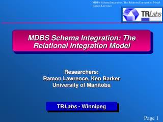 MDBS Schema Integration: The Relational Integration Model
