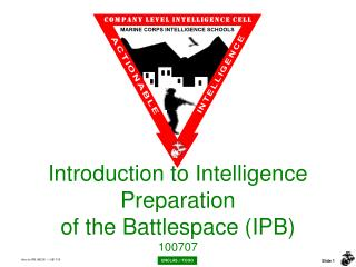 Introduction to Intelligence Preparation  of the Battlespace (IPB) 100707