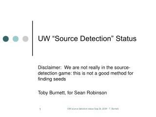 "UW ""Source Detection"" Status"