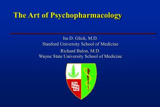 The Art of Psychopharmacology