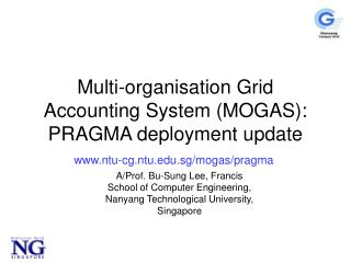 Multi-organisation Grid Accounting System (MOGAS): PRAGMA deployment update