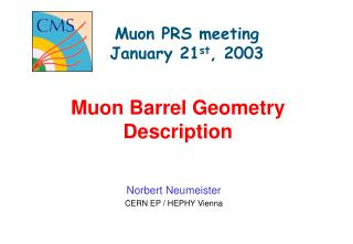 Muon PRS meeting January 21 st , 2003