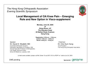 The Hong Kong Orthopaedic Association  Evening Scientific Symposium