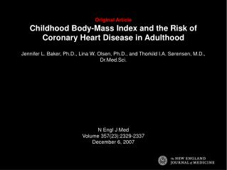 Original Article Childhood Body-Mass Index and the Risk of Coronary Heart Disease in Adulthood