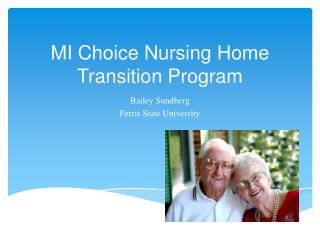 MI Choice Nursing Home Transition Program