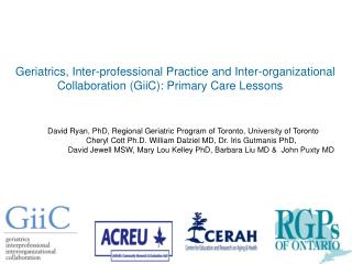 David Ryan, PhD, Regional Geriatric Program of Toronto, University of Toronto