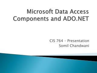 Microsoft Data Access Components and ADO.NET