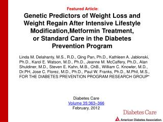 Genetic Predictors of Weight Loss and Weight Regain After Intensive Lifestyle