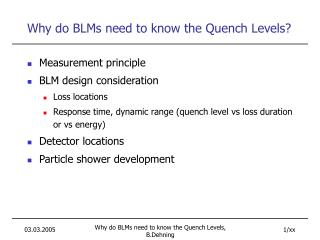 Why do BLMs need to know the Quench Levels?