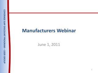 Manufacturers Webinar