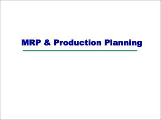 MRP & Production Planning