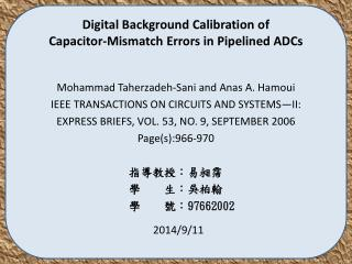 Digital Background Calibration of  Capacitor-Mismatch Errors in Pipelined ADCs
