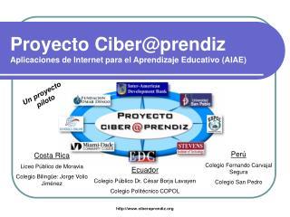 Proyecto Ciber@prendiz Aplicaciones de Internet para el Aprendizaje Educativo (AIAE)
