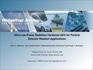 Ultra-Low-Power Radiation Hardened ADC for Particle Detector Readout Applications