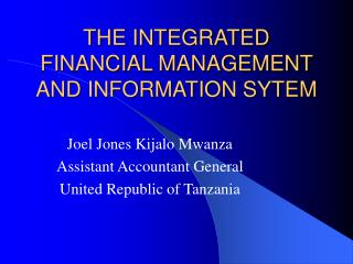 THE INTEGRATED FINANCIAL MANAGEMENT AND INFORMATION SYTEM