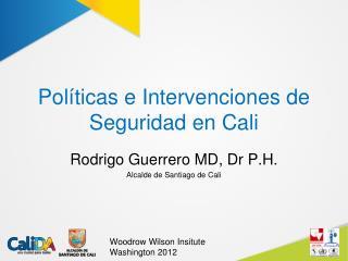 Políticas e Intervenciones de Seguridad en Cali
