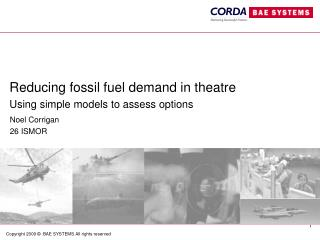 Reducing fossil fuel demand in theatre Using simple models to assess options
